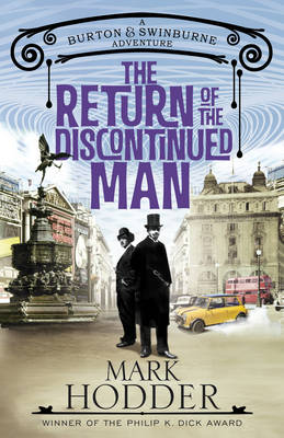 The Return of the Discontinued Man by Mark Hodder