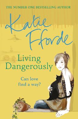 Living Dangerously book