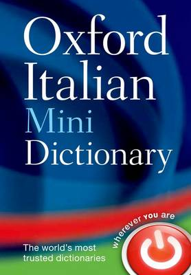 Oxford Italian Mini Dictionary by Oxford Dictionaries