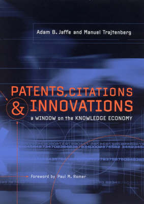 Patents, Citations, and Innovations by Adam B. Jaffe