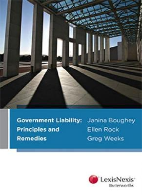 Government Liability: Principles and Remedies book