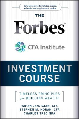 The Forbes / CFA Institute Investment Course by Vahan Janjigian
