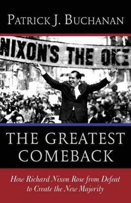Greatest Comeback by Patrick J. Buchanan
