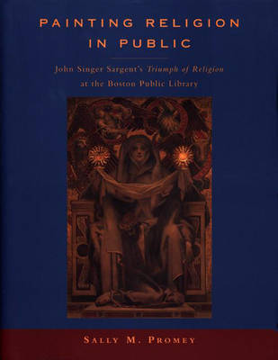 Painting Religion in Public by Sally M. Promey