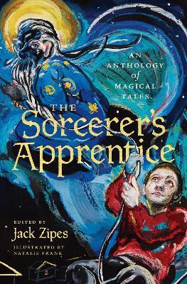 Sorcerer's Apprentice by Jack Zipes
