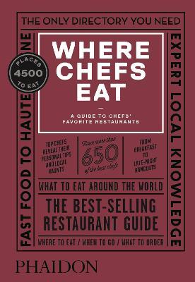 Where Chefs Eat by Joe Warwick