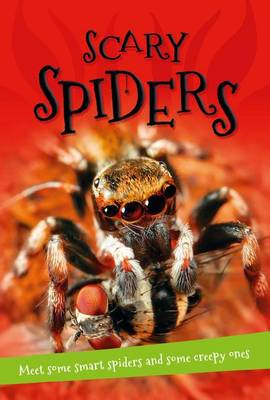It's All About... Scary Spiders by Kingfisher Books