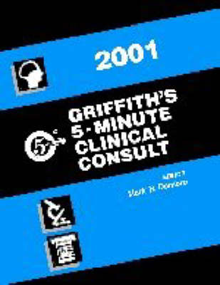 Griffith's 5 Minute Clinical Consult: 2001 by H. Winter Griffith