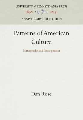 Patterns of American Culture by Dan Rose