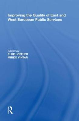Improving the Quality of East and West European Public Services by Elke L er