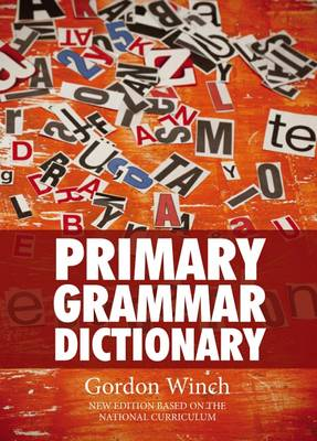 Primary Grammar Dictionary by Gordon Winch