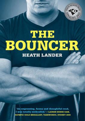 Bouncer by Heath Lander