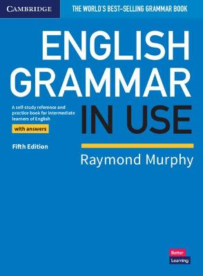 English Grammar in Use Book with Answers: A Self-study Reference and Practice Book for Intermediate Learners of English by Raymond Murphy