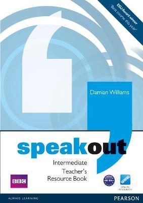 Speakout Intermediate Teacher's Book by Damian Williams
