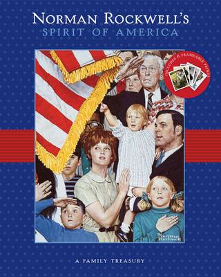 Norman Rockwell's Spirit of America by Susan Homer