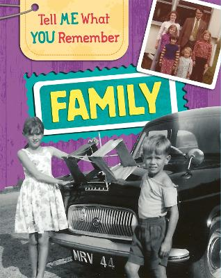 Tell Me What You Remember: Family Life book