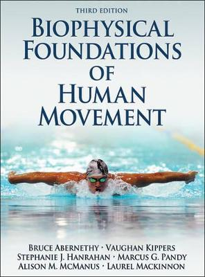 Biophysical Foundations of Human Movement by Bruce Abernethy