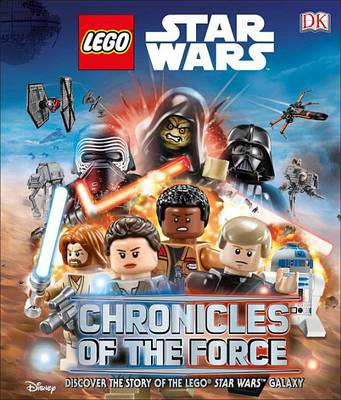 Lego Star Wars: Chronicles of the Force (Library Edition) by Adam Bray