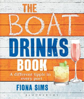 The Boat Drinks Book by Fiona Sims