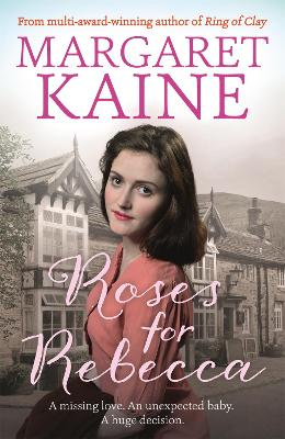 Roses For Rebecca by Margaret Kaine