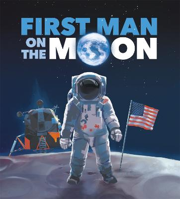 First Man on the Moon by Ben Hubbard