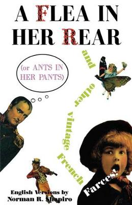 Flea in Her Rear (or Ants in Her Pants) by Norman R. Shapiro