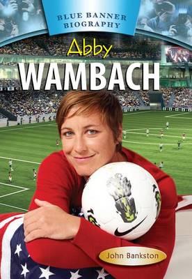 Abby Wambach by John Bankston