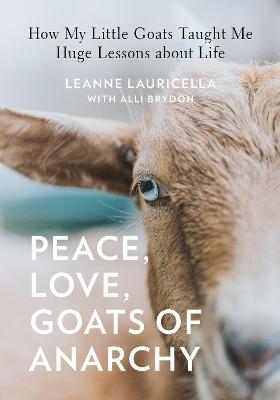 Peace, Love, Goats book