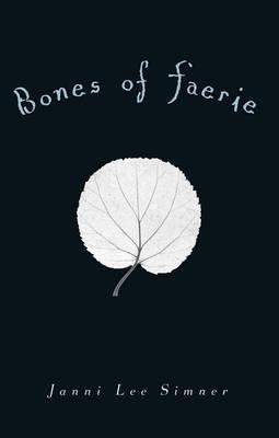 Bones Of Faerie book