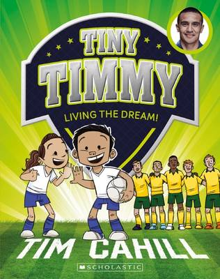 Living the Dream! by Tim Cahill