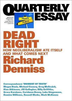 Dead Right by Richard Denniss