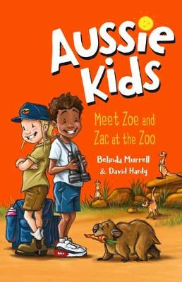 Aussie Kids: Meet Zoe and Zac at the Zoo book