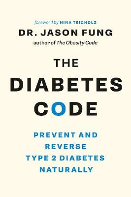 Diabetes Code by Dr. Jason Fung