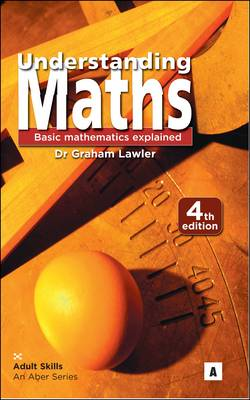 Understanding Maths by Dr. Graham Lawler