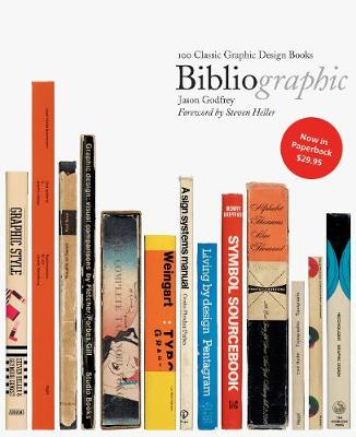 Bibliographic: 100 Classic Graphic Design Books by Jason Godfrey