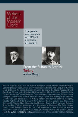 From the Sultan to Ataturk by Andrew Mango