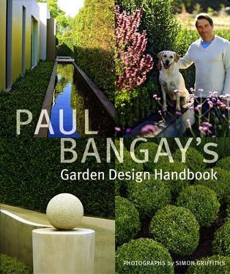 Paul Bangay's Garden Design Handbook book