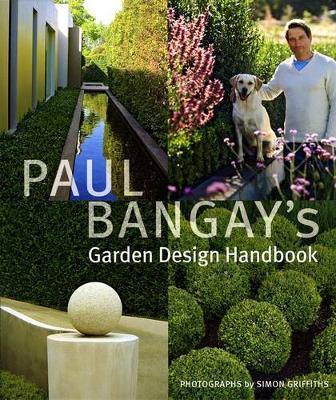 Paul Bangay's Garden Design Handbook by Paul Bangay
