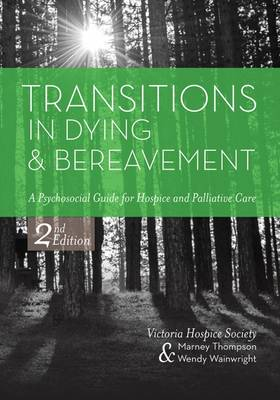 Transitions in Dying and Bereavement by Marney Thompson