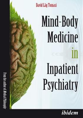 Mind-Body Medicine in Inpatient Psychiatry by David Lag Tomasi