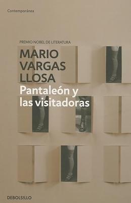 Pantaleon y las visitadoras by Mario Vargas Llosa