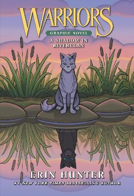 Warriors: A Shadow in RiverClan by Erin Hunter