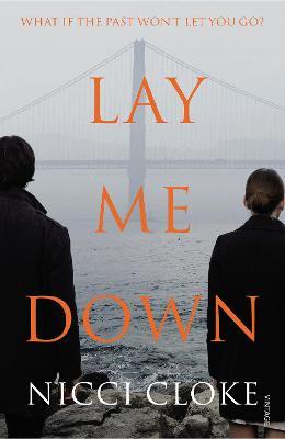 Lay Me Down by Nicci Cloke