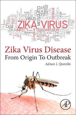zika virus disease by Adnan Quereshi
