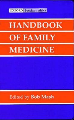 Handbook of Family Medicine by Robert Mash