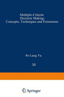 Multiple-Criteria Decision Making by Po-Lung Yu