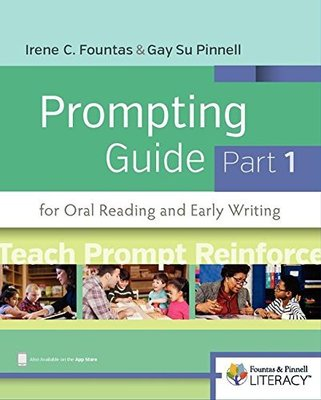 Fountas & Pinnell Prompting Guide Part 1 for Oral Reading and Early Writing book