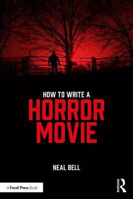 How To Write A Horror Movie book