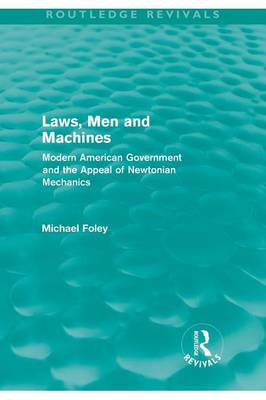 Laws, Men and Machines by Michael Foley