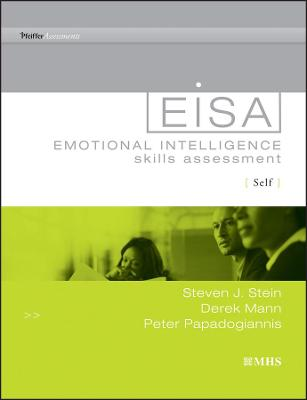 Emotional Intelligence Skills Assessment (Eisa) Self by Steven J. Stein